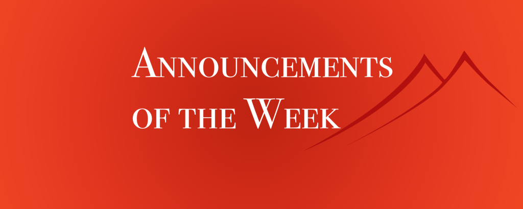 Announcements of the Week