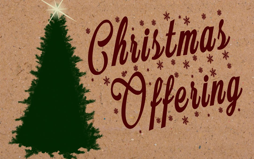 Christmas Offering Applications Now Being Accepted