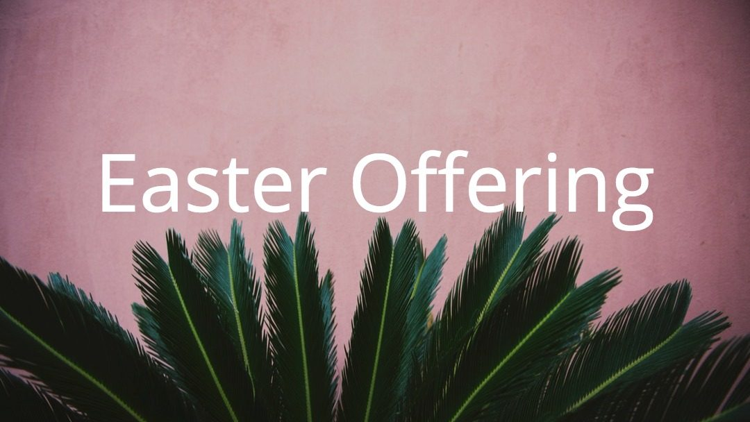 Easter Offering Recipients