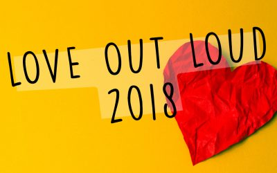 Mark Your Calendar for Love Out Loud!