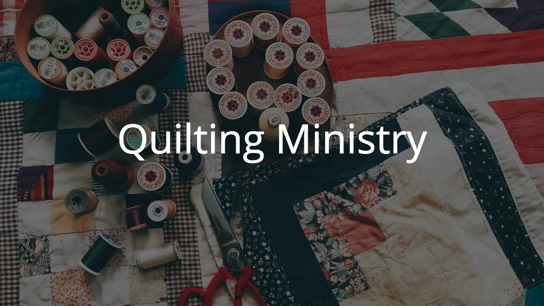 Prayer Quilt Ministry – Help Needed