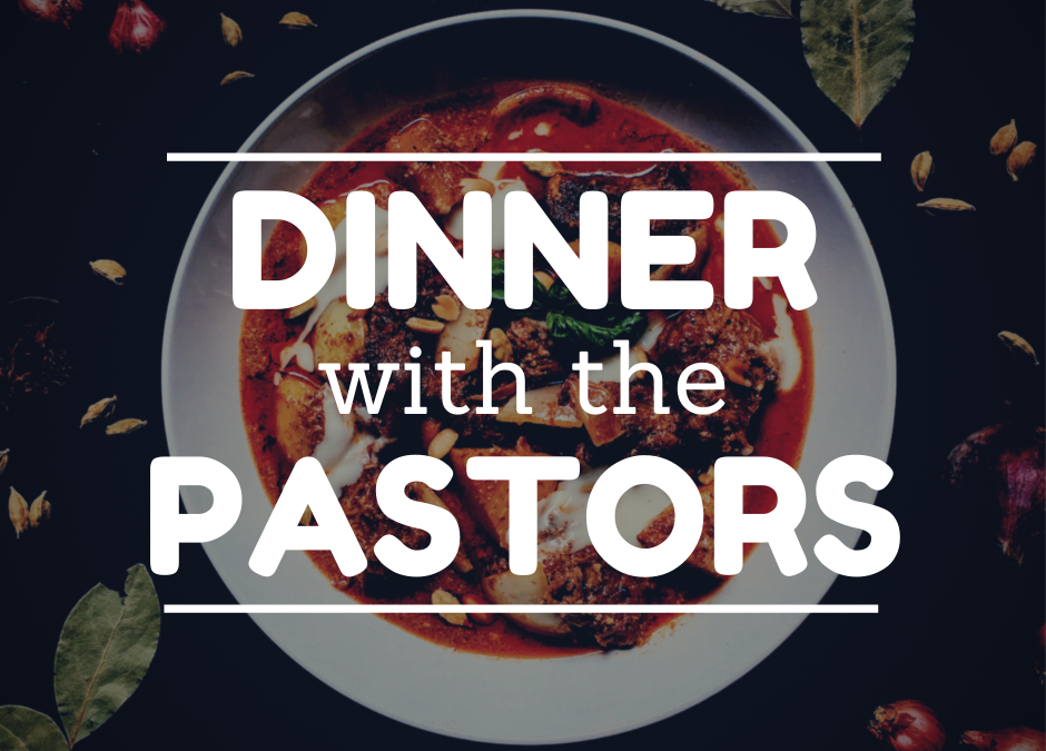 Dinner With the Pastors