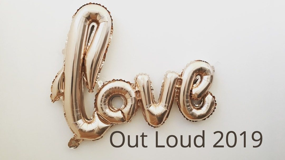 Get Ready to Love Out Loud