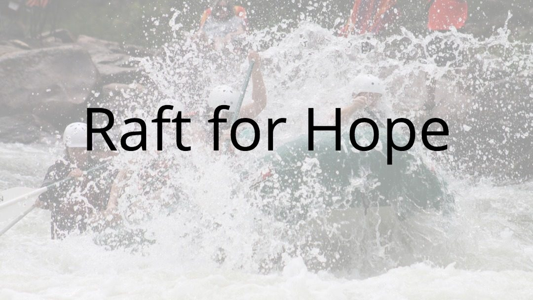 Raft for Hope Event Registrations