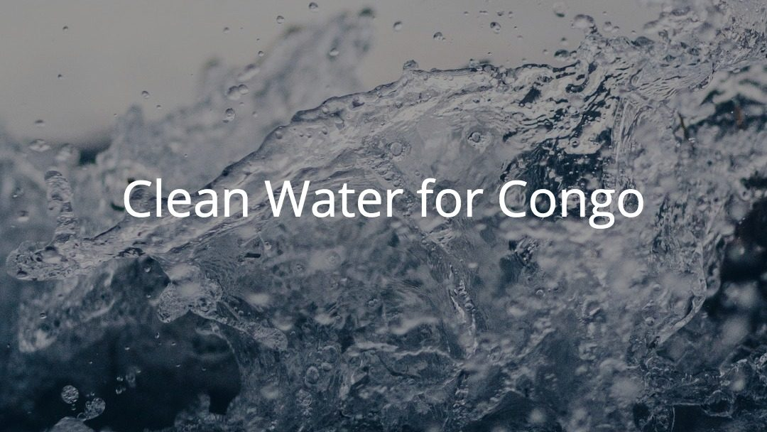 Special Presentation on Clean Water for Congo