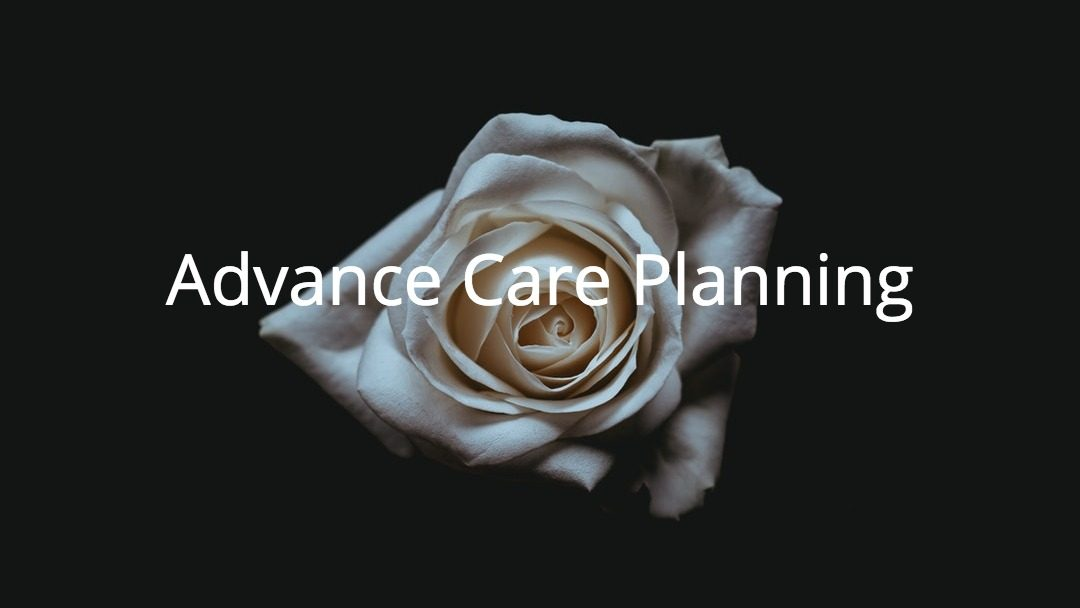 Advance Care Planning Session