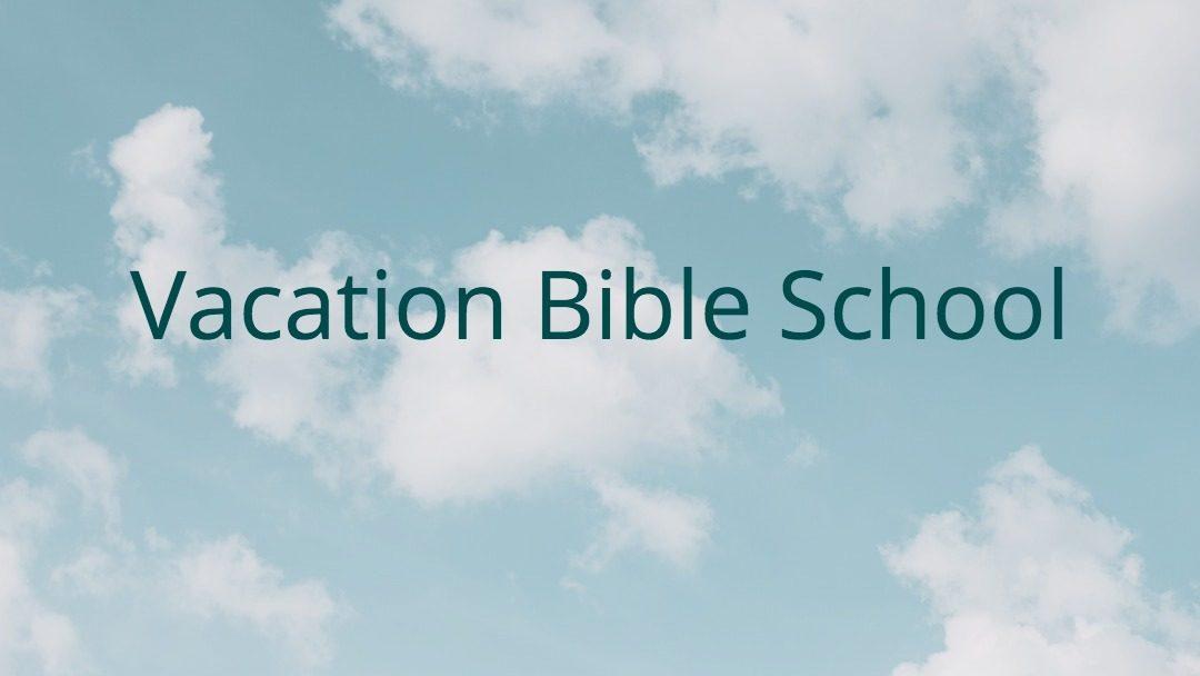 Vacation Bible School Registration